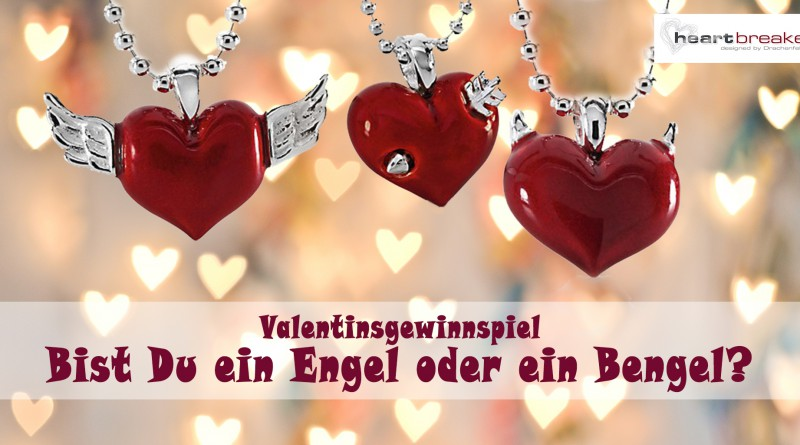 Engel Oder Bengel valentinstag mit heartbreaker bist du ein engel oder ein bengel